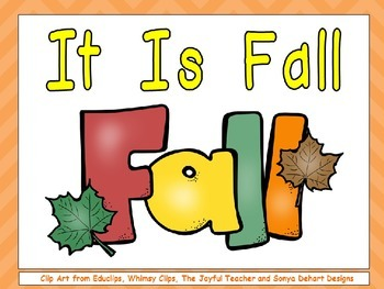 It Is Fall- Nonfiction Shared Reading- Level B Kindergarte