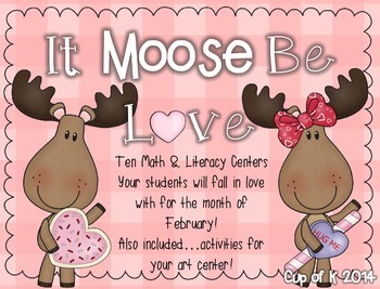 """""""It Moose Be Love"""" February Centers"""