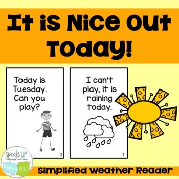 It is Nice Out Today Emergent Reader Book {Young Readers,