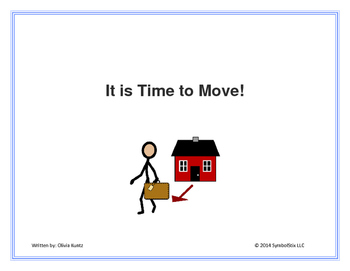 It is Time to Move!--Social Story