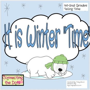 "It is Winter ""Time"" - Mini-Unit (Telling Time)"