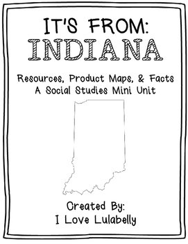 It's From Indiana - A Mini Social Studies Unit about Produ