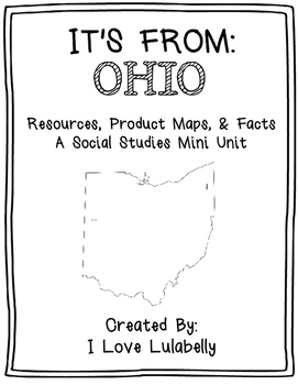 It's From: OHIO  - A Mini Unit about Resources, Product Ma