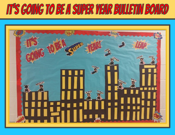 It's Going to Be a SUPER Year - Back to School Bulletin Board