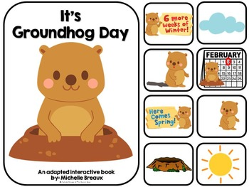 It's Groundhog Day- Adapted Interactive Book {Autism, Earl