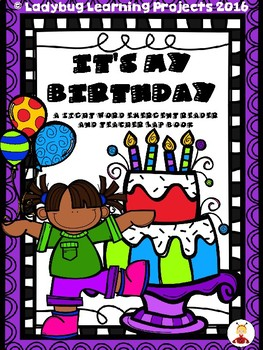 It's My Birthday (A Sight Word Emergent Reader)