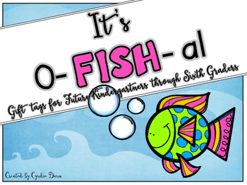 It's O-FISH-al End of the Year Gift Tag FREEBIE