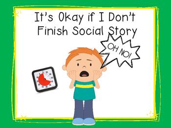 It's Okay If I Don't Finish My Work Social Story