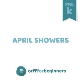 It's Preschool Time! APRIL SHOWERS