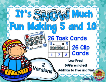 It's Snow Much Fun Making 5 and 10-Addition Practice to 10