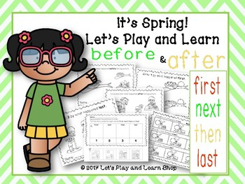 It's Spring! Let's Learn Before and After. Sequencing (Preschool)