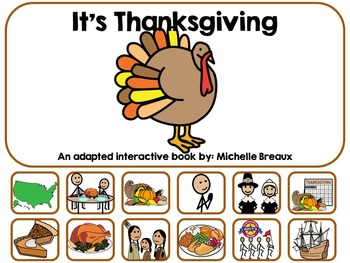 It's Thanksgiving- An Adapted Interactive Book {Autism, Sp