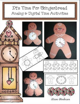 It's Time For Gingerbread! Analog & Digital Time To The Ho