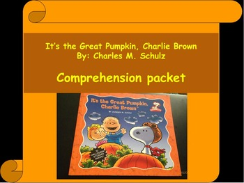 It's the Great Pumpkin, Charlie Brown: Comprehension Packe
