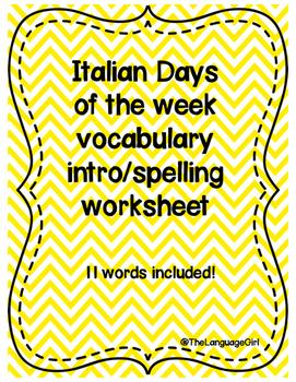 Italian Days of the Week Spelling/Vocab Intro worksheet