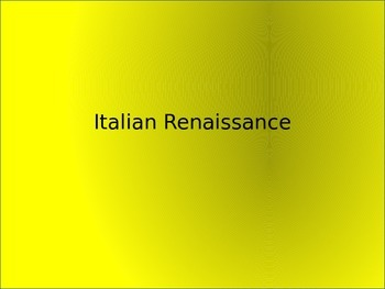 "Italian Renaissance- background to ""Romeo and Juliet"""