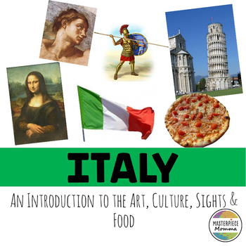 Italy: An Introduction to the Art, Culture, Sights, and Food by Masterpiece Momma
