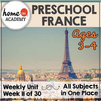 France - Week 11 Age 4 Preschool Homeschool Curriculum by