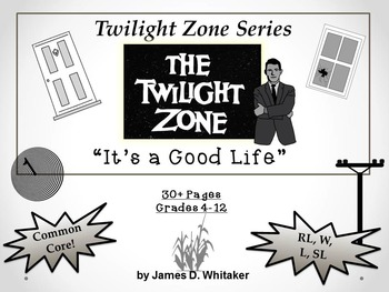 It's A Good Life Twilight Zone Episode Unit Resource Common Core