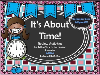 It's About Time Telling Time Nearest 5 Minutes Review Comm