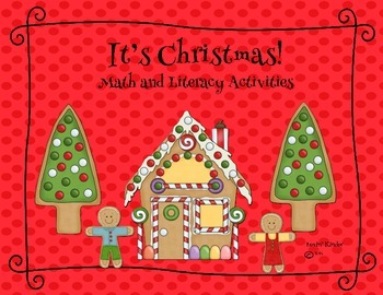 It's Christmas!  Math and Literacy Activities