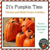 It's Pumpkin Time: Literacy, Math, Science and Art Center