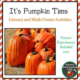 It's Pumpkin Time: Literacy, Math, Science and Art Activities
