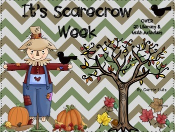 It's Scarecrow Week ~ Over 20 Literacy and Math Activities