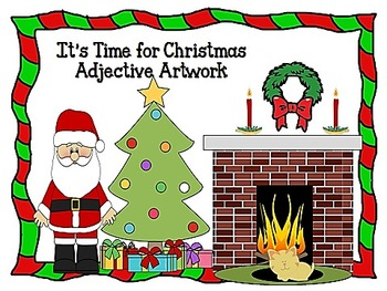 It's Time for Christmas Adjective Artwork!