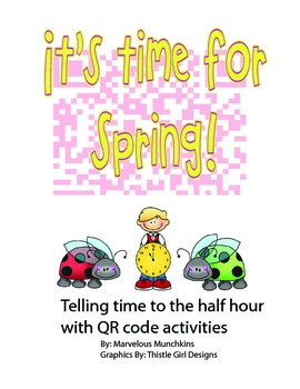 It's Time for Spring. Telling Time to the Half Hour with Q