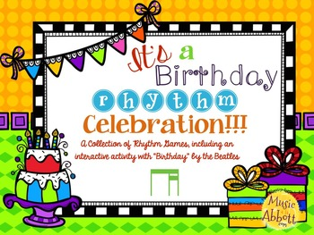 It's a Birthday Rhythm Celebration!!!  {ti-tika version}