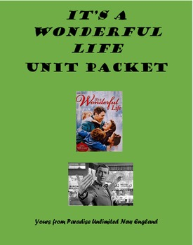 It's a Wonderful Life Unit Packet Gr. 9-12