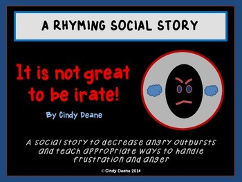 It's not great to be irate! A rhyming social story