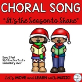 """Holiday Song: """"It's the Season to Share"""" 2 part Choir with"""