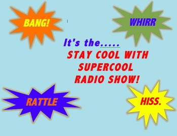 It's...the Supercool Radio Show!