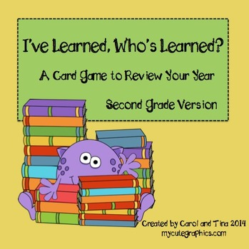"""I've Learned, Who's Learned?"" 2nd Grade Card Game to Revi"