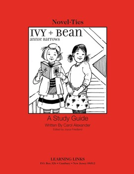 Ivy and Bean - Novel-Ties Study Guide