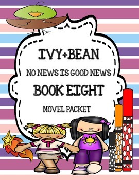 Ivy+Bean (Annie Barrows) No News Is Good News ( Book Eight