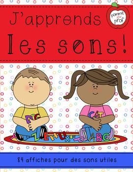 J'apprends le français - Les sons -- French Sound Posters