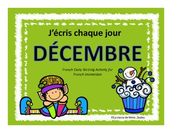 J'écris chaque jour DÉCEMBRE - Daily French Activities for