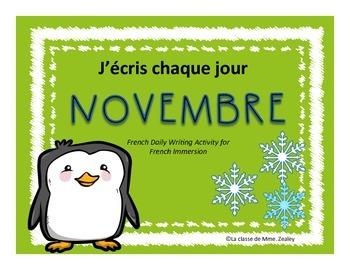 J'écris chaque jour NOVEMBRE - Daily French Activities for