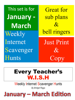 JANUARY - MARCH Weekly Internet Scavenger Hunts