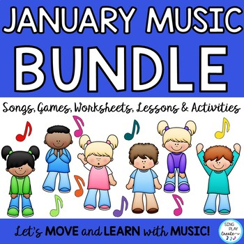 January Music Class Lesson Bundle: Songs, Games,Printables