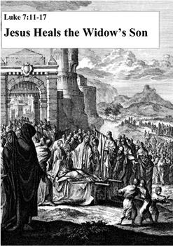 JESUS HEALS THE WIDOW'S SON