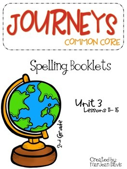 JOURNEYS Common Core - Spelling Unit 3
