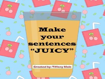 JUICY sentences