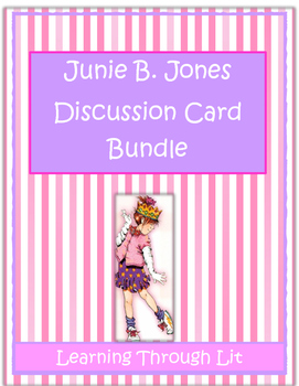 JUNIE B. JONES Series - Discussion Cards Bundle! 28 Books!
