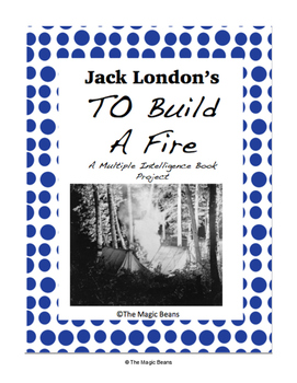 Jack London's To Build A Fire Book Project