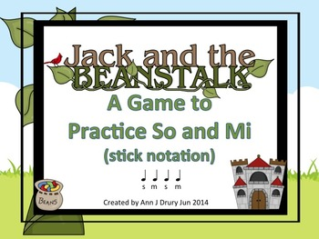 Jack and the Beanstalk - A Game for Practicing So-Mi (stic