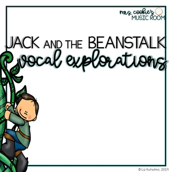 Jack and the Beanstalk Vocal Explorations